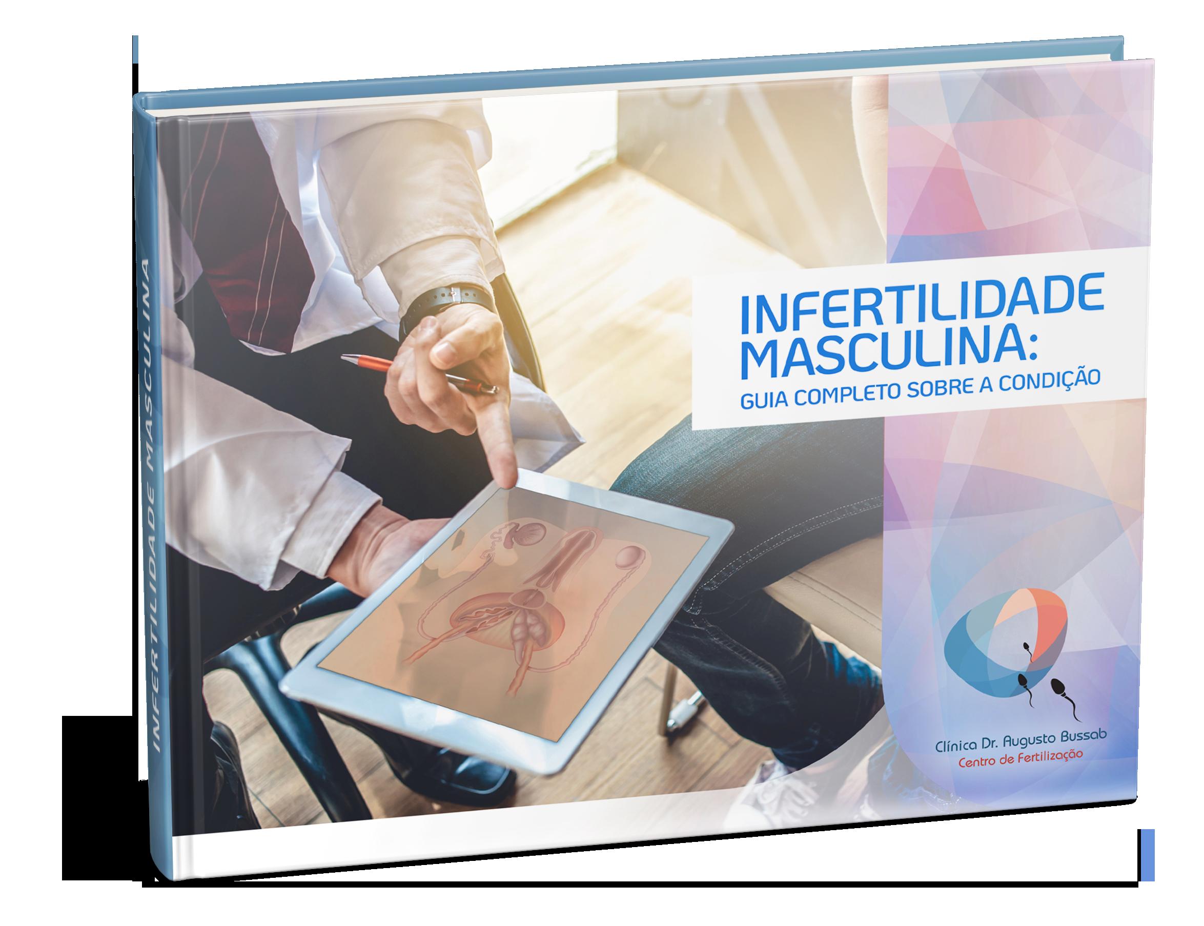 E-book | Infertilidade Masculina: guia completo sobre a condição | Dr. Augusto Bussab