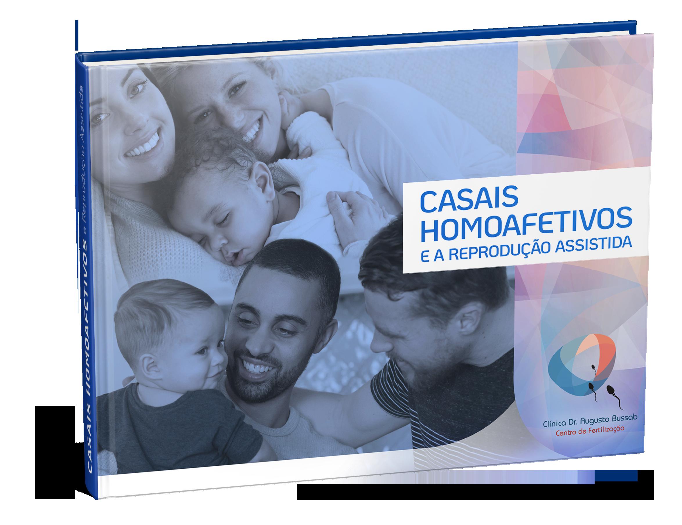 E-book | Casais homoafetivos e a reprodução assistida | Dr. Augusto Bussab