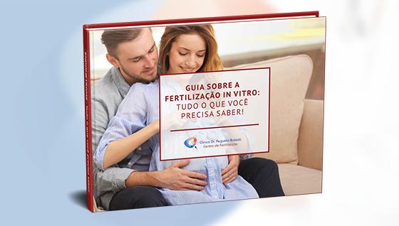 E-book   Guia sobre a fertilização in vitro: tudo o que você precisa saber!   Dr. Augusto Bussab