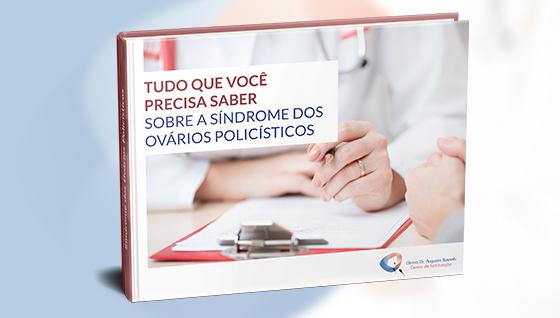 E-book | Síndrome dos Ovários Policísticos: Tudo que você precisa saber sobre a S.O.P | Dr. Augusto Bussab