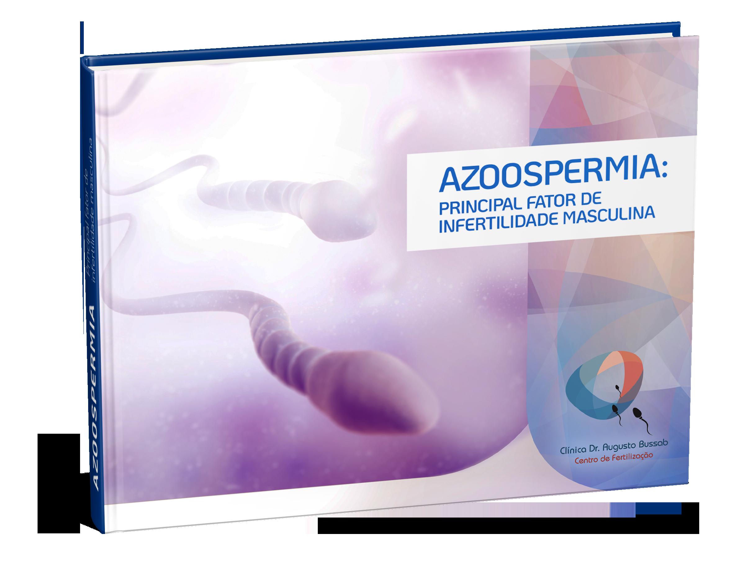 E-book | Azoospermia: principal fator de infertilidade masculina | Dr. Augusto Bussab